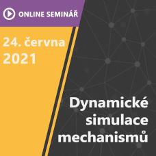 ON-LINE Seminář | Dynamické simulace mechanismů s programem Ansys Motion